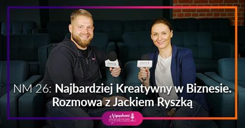 Najbardziej Kreatywny w biznesie - Jacek Ryszka