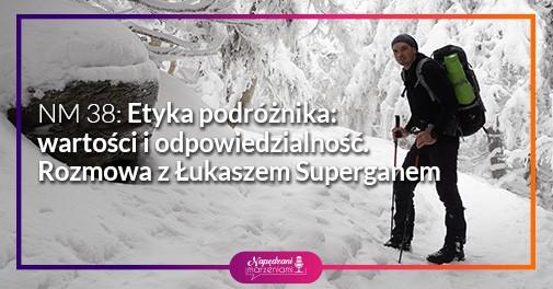 podróż, podróżnik Łukasz Supergan
